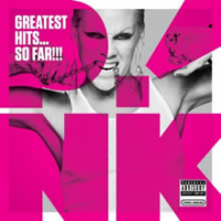 Pink (P!nk) - Greatest Hits… So Far!!!